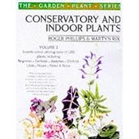 Conservatory and Indoor Plants Volume 2: v.2