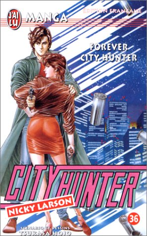 City Hunter (Nicky Larson), tome 36 : Forever City Hunter par Tsukasa Hojo