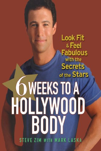 6 Weeks to a Hollywood Body: Look Fit and Feel Fabulous with the Secrets of the Stars (English Edition)