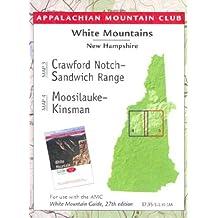 Appalachian Mountain Club New Hampshire: Crawford Notch-Sandwich Range Moosilauke-Kinsman