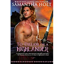 To Dream of a Highlander (Highland Fae Chronicles Book 2) (English Edition)