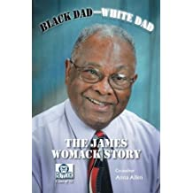Black Dad-White Dad: The James Womack Story by Womack, James (2013) Taschenbuch