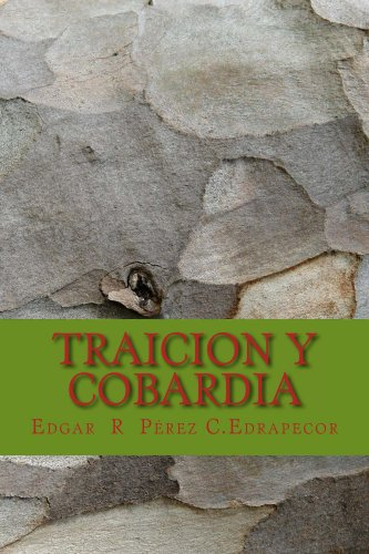 Traicion y Cobardia