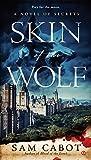 Skin of the Wolf : A Novel of Secrets