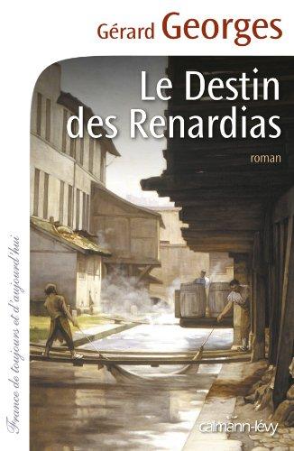 Le Destin des Renardias par Gérard Georges