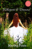 Whispers & Dreams