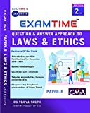 EXAMTIME CMA INTER Question Answer Approach to Laws & Ethics By CS Tejpal Sheth