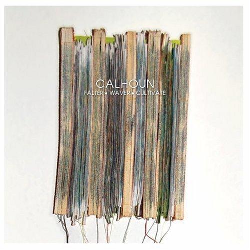 falter-waver-cultivate-by-calhoun