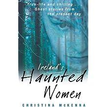Ireland's Haunted Women