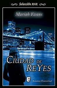 Ciudad de Reyes par Mariah Evans