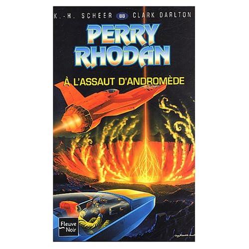 Perry Rhodan, tome 88 : A l'assaut d'Andromède