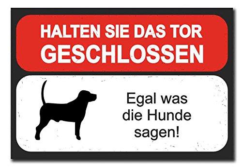 Hochwertiges Metallschild 30 x 20 cm aus Alu Verbund Halten sie das Tor geschlossen egal was die Hunde sagen Deko Schild Wandschild (Halten Geschlossen Sie Tor)