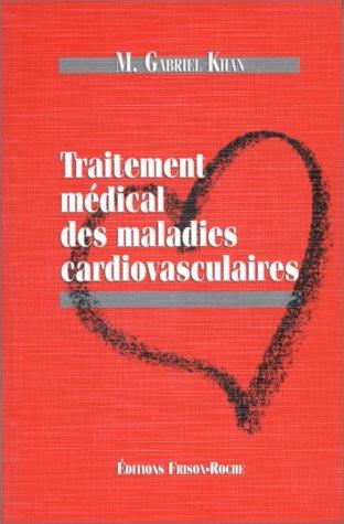 Traitement médical des maladies cardiovasculaires
