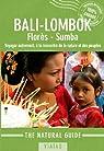 Natural Guide Bali, Lombok, Florès, Sumba par Bompard
