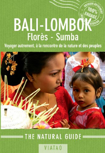 Natural Guide Bali, Lombok, Florès, Sumba par Jean-Marie Bompard, Wiwik Mahdayani, Anne Gouyon, Karsten Van der Oord