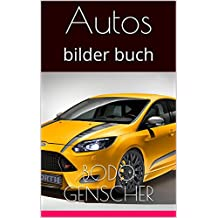 Autos: bilder buch (German Edition)