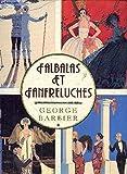 FALBALAS ET FANFRELUCHES de GEORGE BARBIER