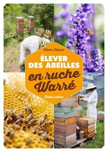 Élever des abeilles en ruche Warré par Olivier Duprez