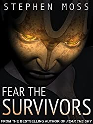 Fear the Survivors (The Fear Saga Book 2) (English Edition)