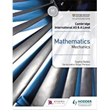 Cambridge International AS & A Level Mathematics Mechanics (Cambridge International As/a) (English Edition)