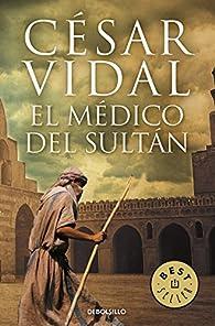 El médico del sultán par César Vidal