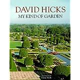 David Hicks: My Kind of Garden