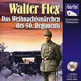 Das Weihnachtsm?rchen des 50. Regiments, 1 Audio-CD