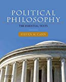 [(Political Philosophy : The Essential Texts)] [By (author) Steven M. Cahn] published on (January, 2015)