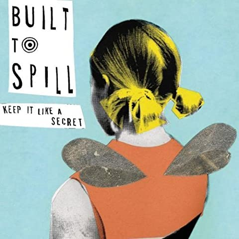 Keep It Like a Secret by Built to Spill (1999-05-03)