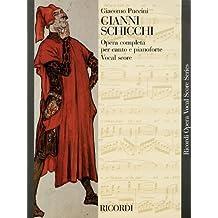 Gianni Schicchi: Opera in un atto / An Opera in One Act: Vocal Score