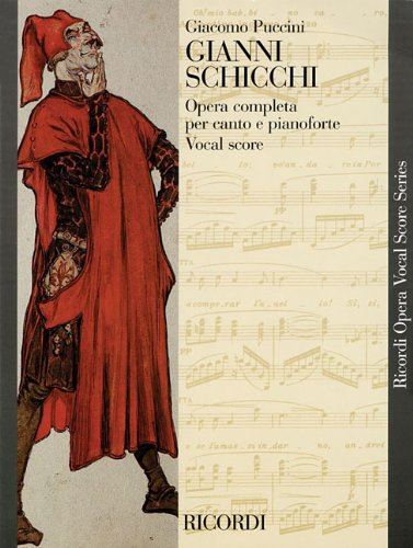 Gianni Schicchi: Opera Vocal Score (Ricordi Opera Vocal Score)