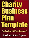 Charity Business Plan Template (Including 10 Free Bonuses)