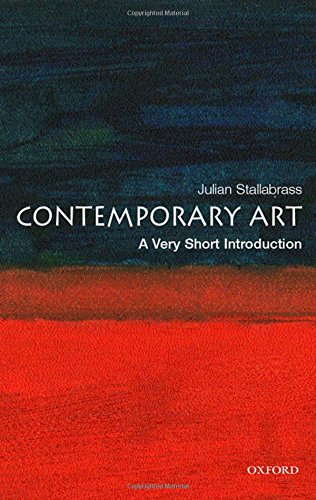 Contemporary Art: A Very Short Introduction (Very Short Introductions) por Julian Stallabrass
