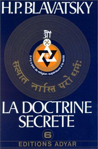 La doctrine secrète, tome 6 : Miscellanées par Helena Petrovna Blavatsky