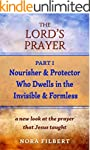 The Lord's Prayer: A New Understandin...