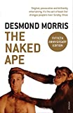 The Naked Ape: A Zoologist's Study of the Human Animal
