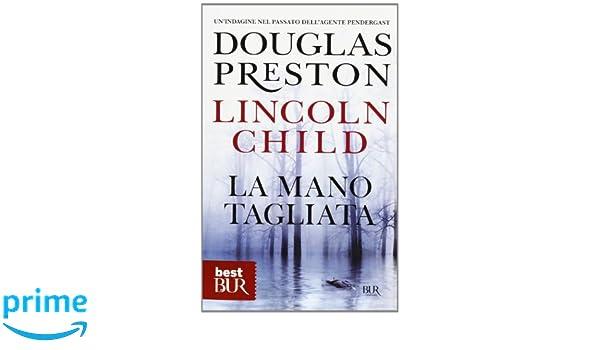 LA MANO TAGLIATA DOUGLAS PRESTON EPUB DOWNLOAD