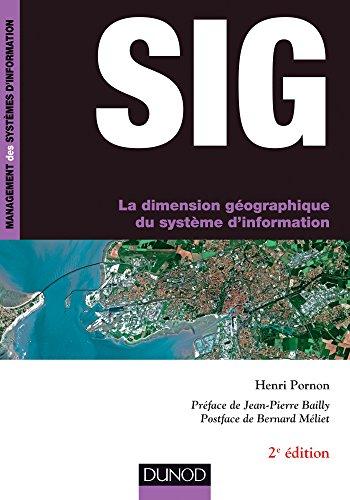 SIG - La dimension géographique du système d'information - 2e éd. par Henri Pornon