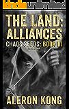 The Land: Alliances: A LitRPG Saga (Chaos Seeds Book 3) (English Edition)