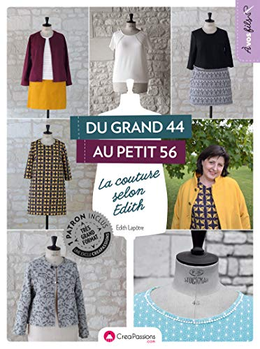 Du grand 44 au petit 56 la couture selon Edith