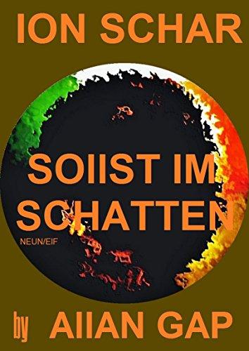 ION SCHAR - SOlIST IM SCHATTEN: NEUN/ElF