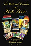 Best Jack Vance Of Jack Vances - The Wit And Wisdom Of Jack Vance *: Review