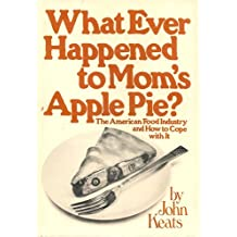 Title: What ever happened to moms apple pie