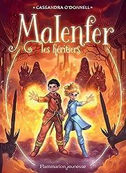 Malenfer (Tome 3) - Les héritiers