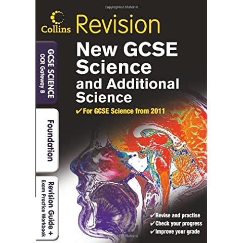 GCSE Science & Additional Science OCR Gateway B Foundation: Revision Guide and Exam Practice Workbook (Collins GCSE Revision)