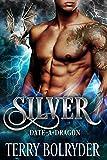 Silver (Date-A-Dragon Book 2) (English Edition)
