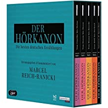 Der Hörkanon  - Herausgegeben und kommentiert von Marcel Reich-Ranicki: Die besten deutschen Erzählungen -