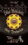 Das Amulett des Trebeta von Marie Gräff