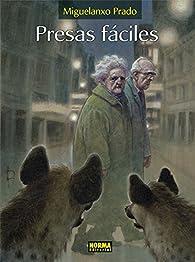 Presas Fáciles par Miguelanxo Prado