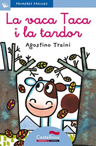 Vaca Taca I La Tardor, La - Cat. - Lc (Primeres Pàgines)